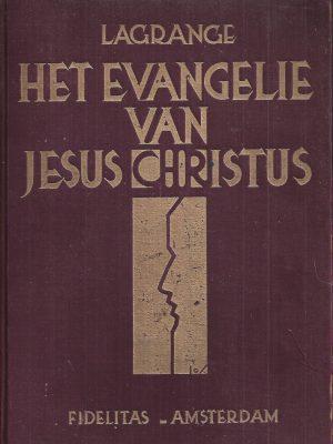 Het Evangelie van Jesus Christus-M.J. Lagrange O.P.-7e tot 10000 tal