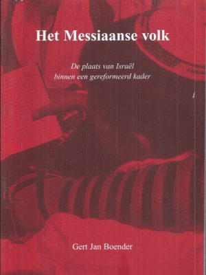 Het Messiaanse volk-Gert Jan Boender