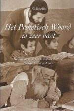 Het Profetisch Woord is zeer vast-G. Koudijs