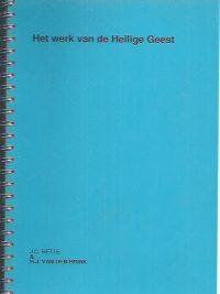 Het werk van de Heilige Geest-J.C. Bette & H.J. van den Brink-De Regenboog 2006