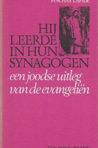 Hij leerde in hun synagogen een joodse uitleg van de evangelien Pinchas Lapide 902594194X 1