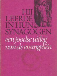 Hij leerde in hun synagogen een joodse uitleg van de evangelien-Pinchas Lapide-902594194X