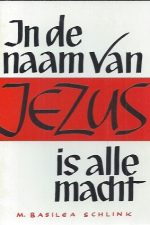 In de naam van Jezus is alle macht-M. Basilea Schlink