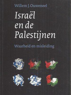 Israel en de Palestijnen-Willem J. Ouweneel-9058293203