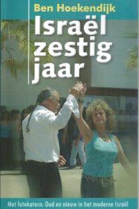 Israel zestig jaar-Ben Hoekendijk -9789073895041
