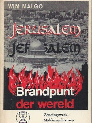 Jerusalem, brandpunt der wereld-Wim Malgo