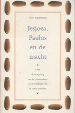 Jesjoea, Paulus en de macht-Ton Hilberink-9053301577
