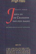 Jezus en de Chassidim van Zijn dagen-Gerard F. Willems-9025946631-9789025946630