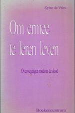 Om ermee te leren leven-Sytze de Vries-9023909917