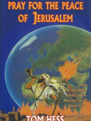 Pray for the Peace of Jerusalem-Tom Hess-9789657193013