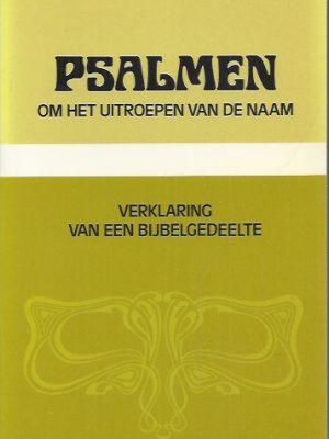 Psalmen om het uitroepen van de naam-door dr. Kees Waaijman-9024242835