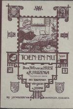 Toen... en nu! Deel 1 door W.G. van de Hulst en R. Huizenga-15e druk