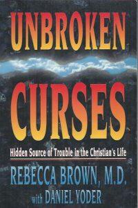 Unbroken Curses-Rebecca Brown and Daniel Yoder-0883683725-9780883683729