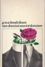 Van dominicaan tot dominee-G.M.A. Hendriksen-9061351898