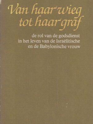Van haar wieg tot haar graf-Karel van der Toorn-9025943489