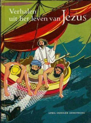 Verhalen uit het leven van Jezus 3-April Oursler Armstrong