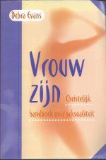 Vrouw zijn, christelijk handboek over seksualiteit-Debra Evans-9058290905