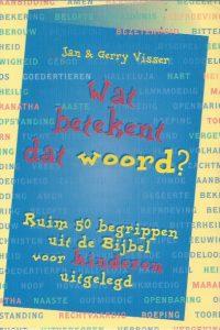 Wat betekent dat woord-Jan & Gerry Visser-9789029710558