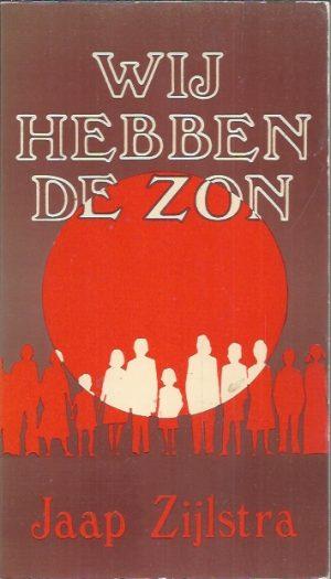 Wij hebben de zon-Jaap Zijlstra-9024259924-1975