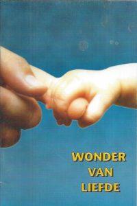Wonder van Liefde, De gave van het Leven-The Bible League
