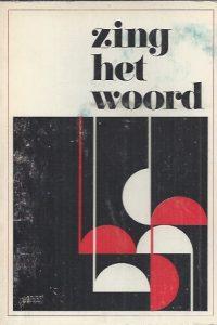 Zing het woord, Liedboek voor kinderen,Tekst-Nederlandsche Zondagsschool Vereeniging