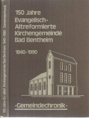 150 Jahre Evangelisch-altreformierte Kirchengemeinde Bad Bentheim 1990