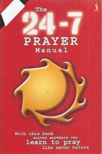 24-7 Prayer Manual-Pete Greig-1842911627-9781842911624