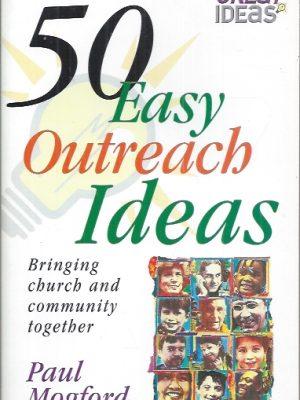 50 Easy Outreach Ideas-Paul Mogford-0854768858-9780854768851