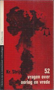 52 vragen over oorlog en vrede-Kr. Strijd