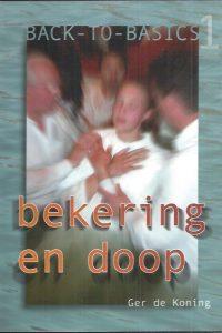 Bekering en doop-Ger de Koning-9080886718