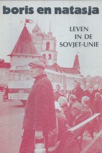 Boris en Natasja,leven in de Sovjet-Unie-WOEP