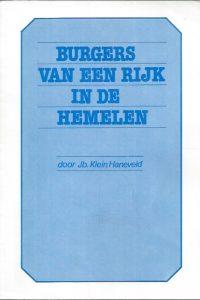 Burgers van een Rijk in de Hemelen-Jb. Klein Haneveld-9066941499
