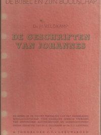 De Bijbel en Zijn boodschap-De Geschriften van Johannes-Ds. H. Veldkamp-stofomslag