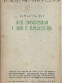 De Bijbel en Zijn boodschap-De boeken I en II Samuel-Dr. H.J. Langman-stofomslag