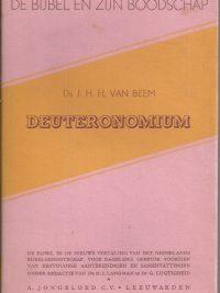 De Bijbel en Zijn boodschap-Deuteronomium-J.H.H. van Beem-stofomslag