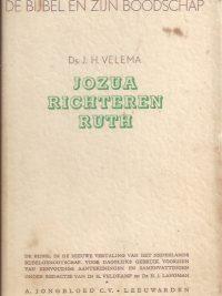 De Bijbel en Zijn boodschap-Jozua, Richteren, Ruth-J.H. Velema-stofomslag