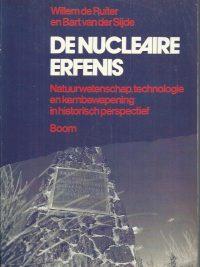 De nucleaire erfenis-Willem de Ruiter, Bart van der Sijde-9060096819