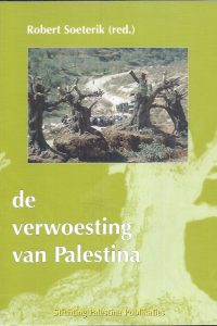 De verwoesting van Palestina-Robert Soeterik-9789080429321