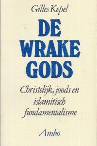 De wrake Gods-Gilles Kepel-9026311672-9789026311673