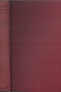 Deeds done for Christ edited by Sir James Marchant-Cassel 1928