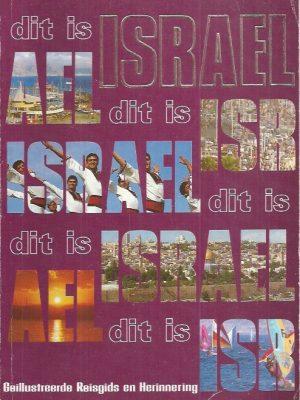 Dit is Israel, Geillustreerde Reisgids en Herinnering-Sylvia Mann-965280004X