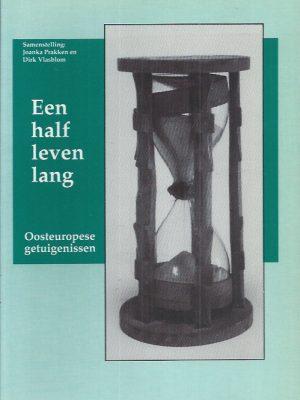 Een half leven lang-Joanka Prakken en Dirk Vlasblom-9071875083