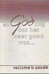 En God zag dat het zeer goed was-racisme is zonde-9023995201
