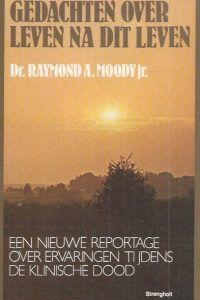 Gedachten over leven na dit leven-Raymond A. Moody Jr.-9060104072