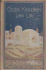 Gods Kinderen van Ur-J.H Feringa-Met illustratiën van Chr. Koppenol