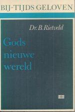 Gods nieuwe wereld-B. Rietveld-9024242665