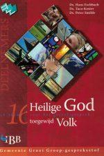 Heilige God, toegewijd volk - 16 thema's voor-Ds. Hans Eschbach-9032308327