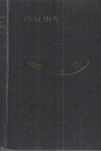 Het Boek der Psalmen-Geestelijke Liederen uit den Schat van de Kerk der Eeuwen 1936