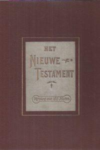 Het Nieuwe Testament Versierd met 100 Platen-C. Misset
