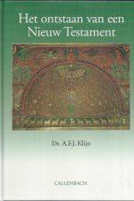 Het ontstaan van een Nieuw Testament-A.F.J. Klijn-9026604424